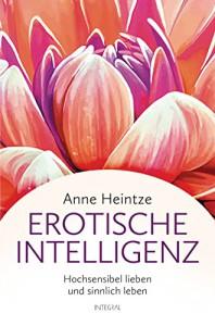 """Kritik an ihrem Buch möchte Autorin Anne Heintze in ihrer eigenen Facebook-Gruppe nicht haben. Nach zwei Tagen dort wurde ich als """"Foren-Troll"""" des Feldes verwiesen. Abbildung: Buch-Cover"""